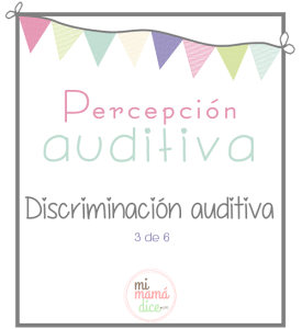 mimamadice. discriminación auditiva