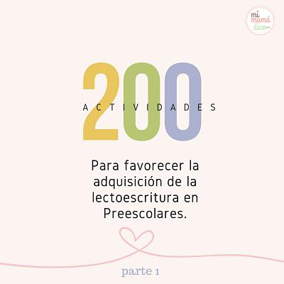 Lectoescritura 200 Actividades Para Favorecer La Adquisición De La Lectoescritura En Preescolares Mi Mamá Dice