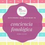 Actividades que favorecen la conciencia fonológica