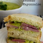 avocado mayonnaise on ham sandwich