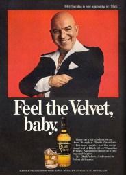 Feel the Velvet, Baby. Telly Savalas for Black Velvet 1978