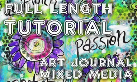 "Studio Time 4 – ""Do it With Passion"" & learn mixed media!"