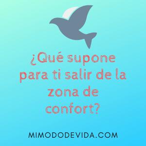 Que supone para ti salir de la zona de confort min 1 - Mindfulness