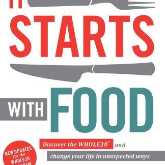 Libro It starts with food, Las bases sobre el método Whole 30.