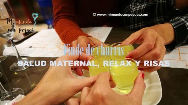 Finde de churris: salud maternal, relax y risas con amigas