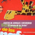 """Cuentos de animales y diversidad: """"El secreto de las jirafas"""""""