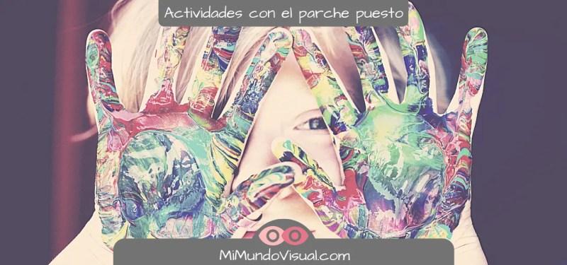 Actividades con el parche en el ojo puesto - mimundovisual.com