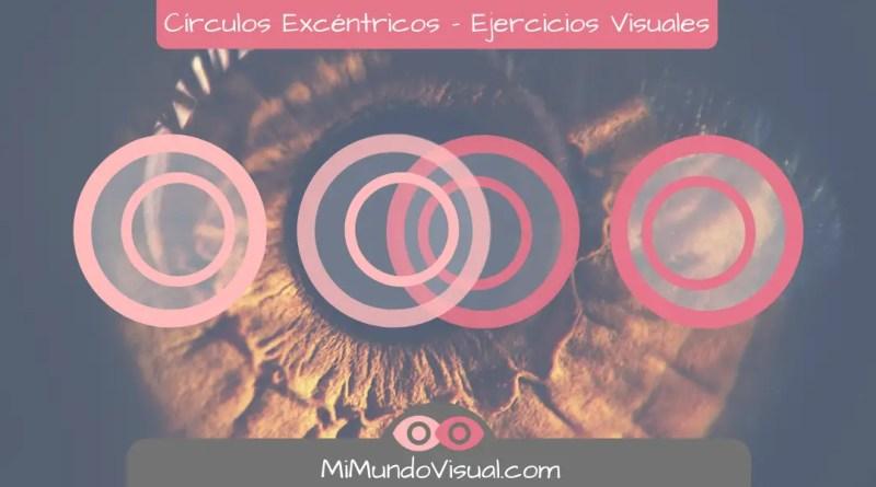 Círculos Excéntricos - Ejercicios Visuales - mimundovisual.com