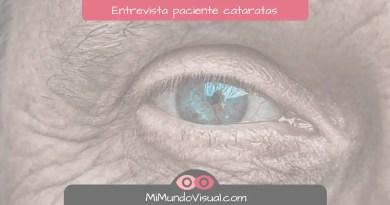 Entrevista a un paciente de cataratas - mimundovisual.com