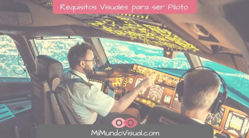 Requisitos Visuales Para Ser Piloto - mimundovisual.com