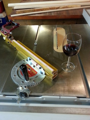 Yes, wine and table saw. I had to celebrate the moment. This project has been fun and very challenging for my woodworking skills.