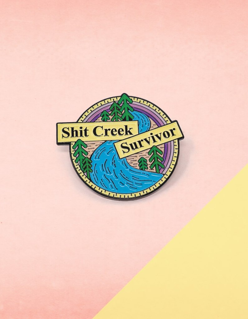 Shit Creek Survivor Enamel Pin