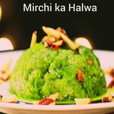 Mirchi Ka Halwa