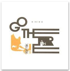 MINIMA - GO THERE! remix