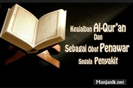 Al Quran Sebagai Obat Penawar Dan Rahmat Mina News