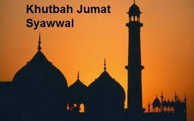 Khutbah Jumat Syawwal: Meningkatkan Amal Ibadah