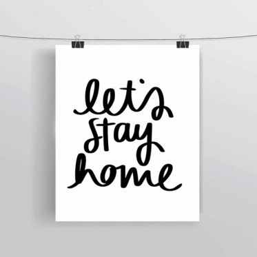 let's stay home serigraphie