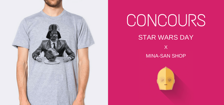 Concours Star Wars Day x Mina-San Shop - May the 4th be with you