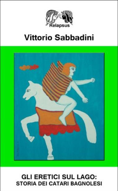 gli-eretici-sul-lago-vittorio-sabbadini-libro