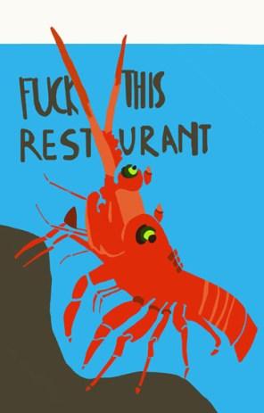 aragosta_fuck this restaurant_130x83cm