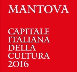 Mantova Capitale Italiana della Cultura 2016