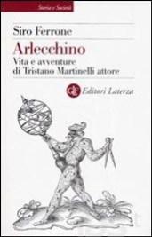 Arlecchino - vita e avventure di Tristano Martinelli attore.jpg