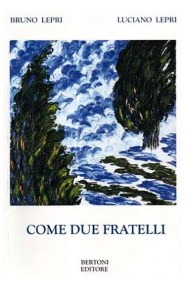 come due fratelli