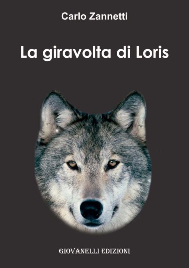 La giravolta di Loris di Carlo Zannetti_COVER.jpg