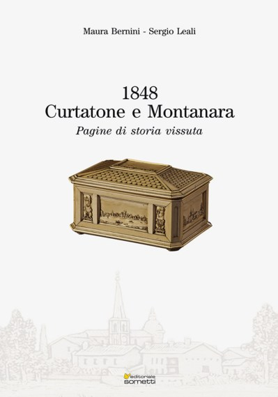 1848 CURTATONE PAGINE DI STORIA VISSUTA