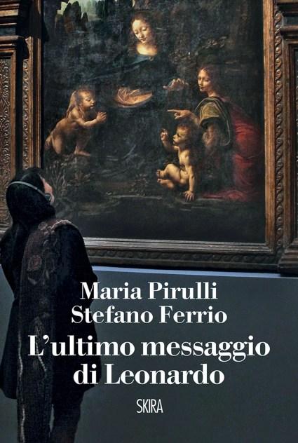 Pirulli-Ferrio Ultimo Messaggio di Leonardo (3).jpg