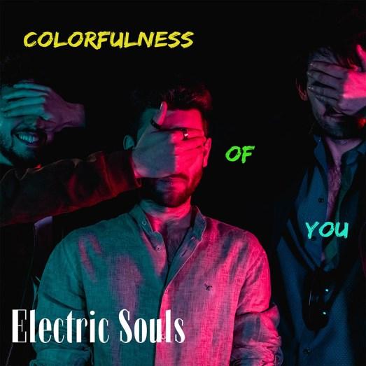 ElectricSouls-ColofulnessOfYouCOVERweb(aRtLoVeRs)