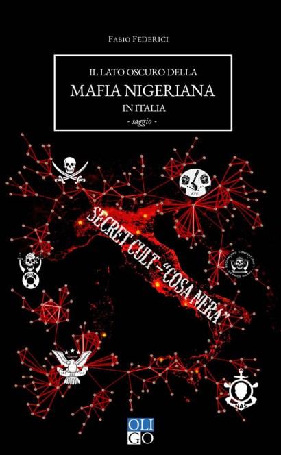 federici - il lato oscuro della mafia nigeriana in italia