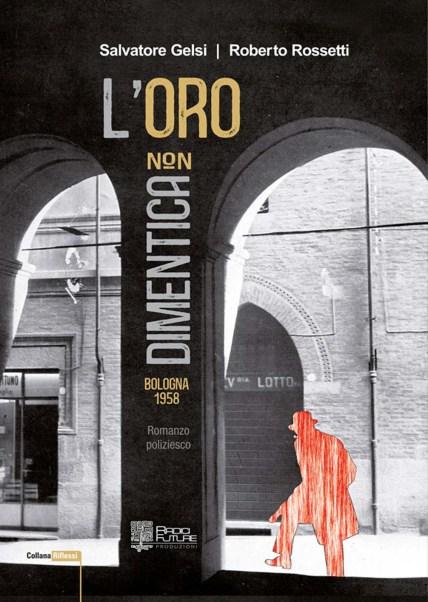 L'ORO NON DIMENTICA LIBRO.jpg