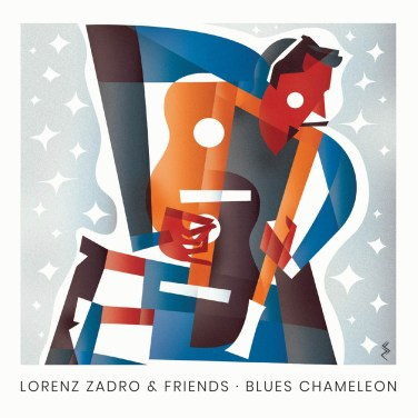 LORENZ ZADRO & FRIENDS BLUES CHAMELEON
