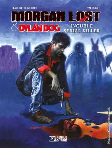 cover MORGAN LOST & DYLAN DOG. INCUBI E SERIAL KILLER