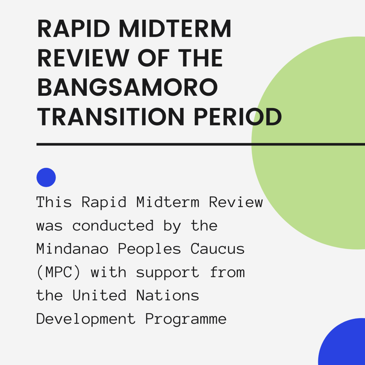 PART 1 – RAPID MIDTERM REVIEW OF THE BANGSAMORO TRANSITION PERIOD