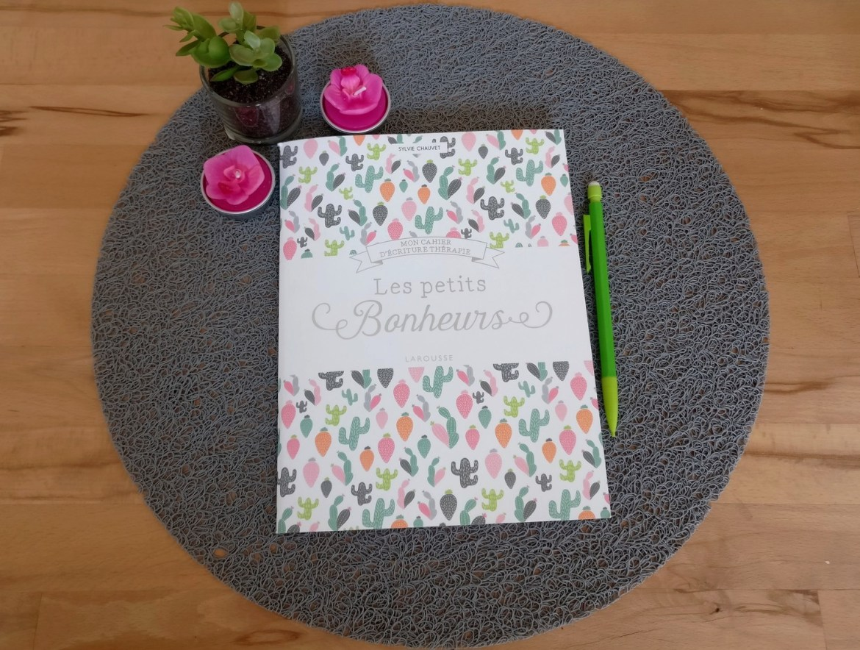 Les petits bonheurs - Cahier de développement personnel