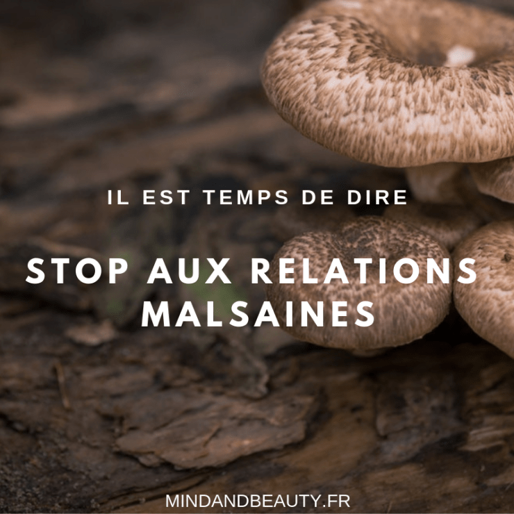 Mind & beauty - Stop aux relations malsaines