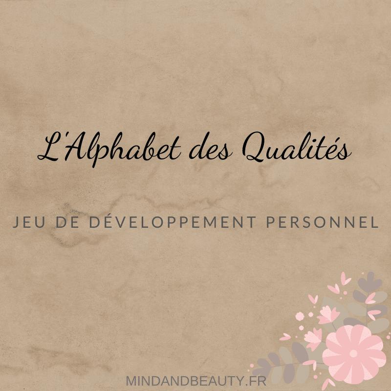 Mind and Beauty – Jeu de l'Alphabet des qualités