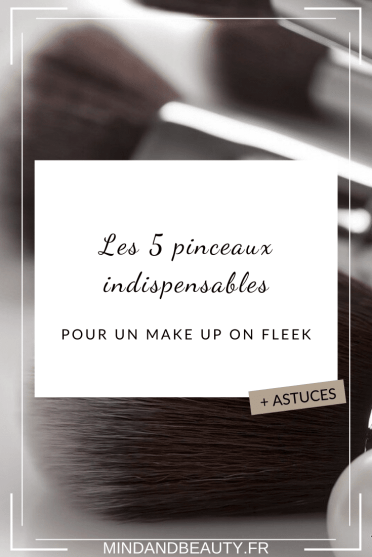 Mind and Beauty - Les 5 pinceaux indispensables