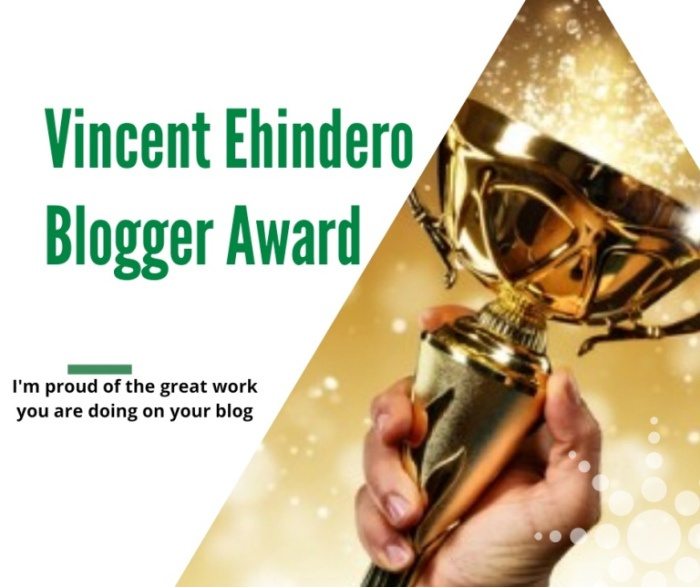 The Vincent Ehindero Blogger Award
