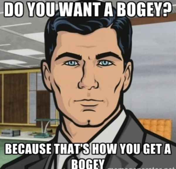 Archer, Do You Want a Bogey?