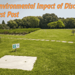 The Environmental Impact of Disc Golf – Guest Post