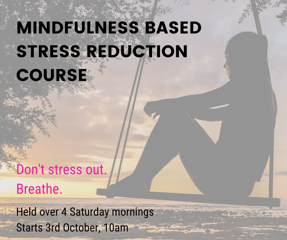 MBSR Course – Oct 2020 – Mindful Me