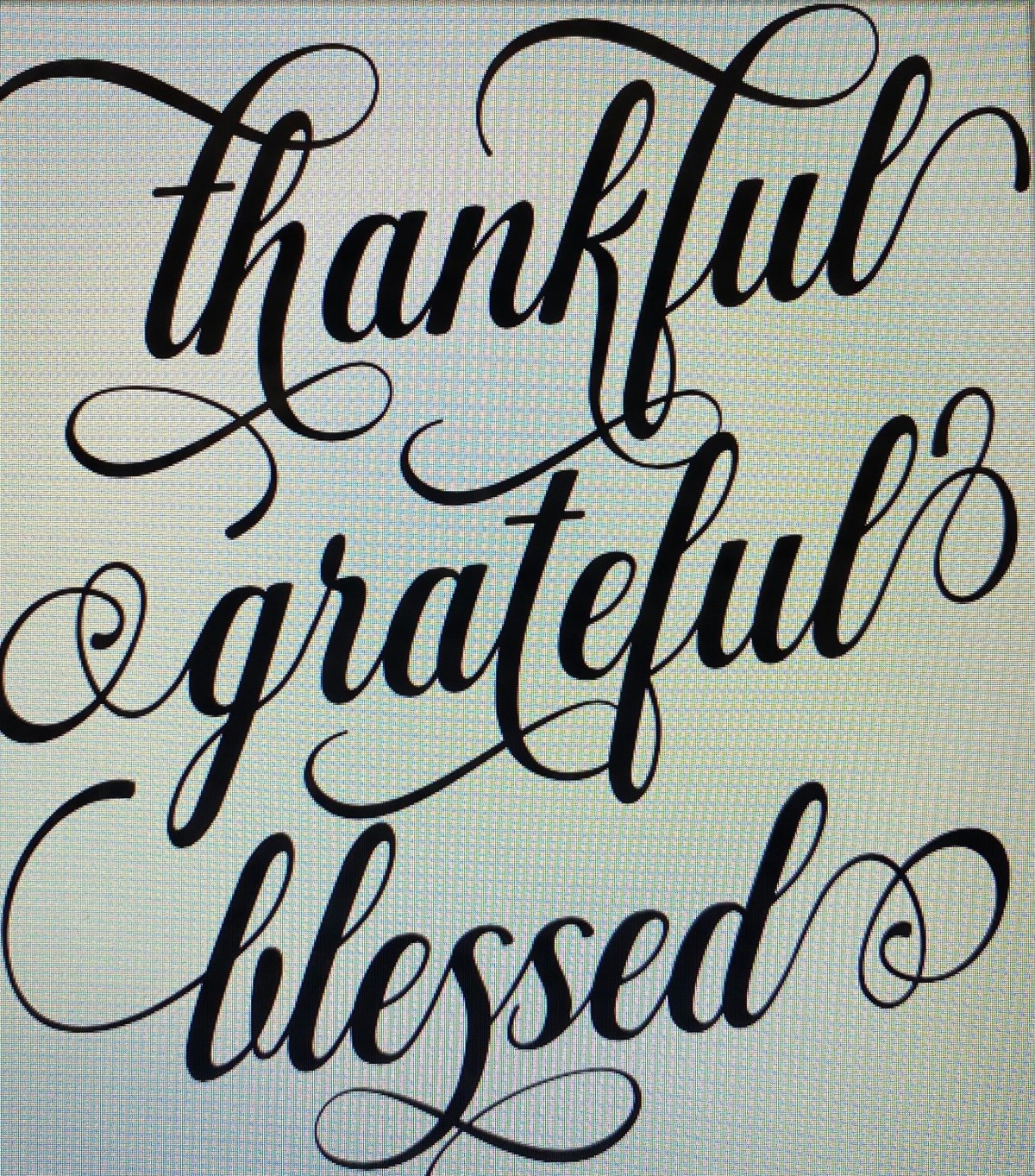 thankful grateful blessed in script
