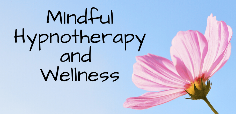 Mindful Hypnotherapy and Wellness