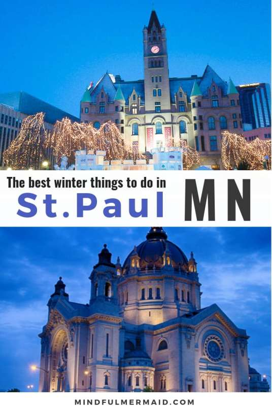 Winter things to do in St. Paul, MN