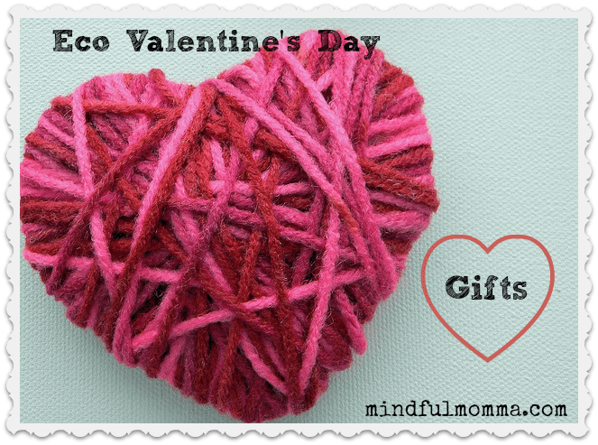 5 Eco Valentine's Day Gifts for Her (or You!)