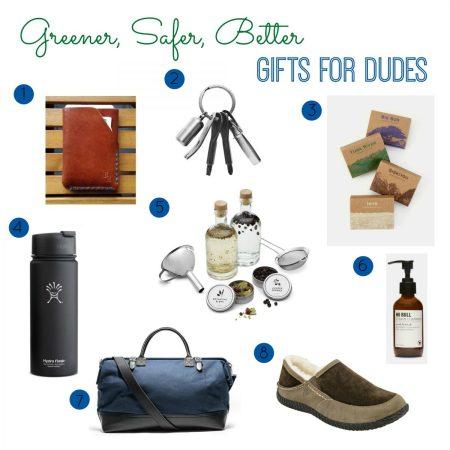 Greener, Safer, Better Gifts for Dudes