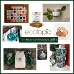 Ecotopia: Unique Gifts for the Eco-Conscious Shopper {Giveaway}